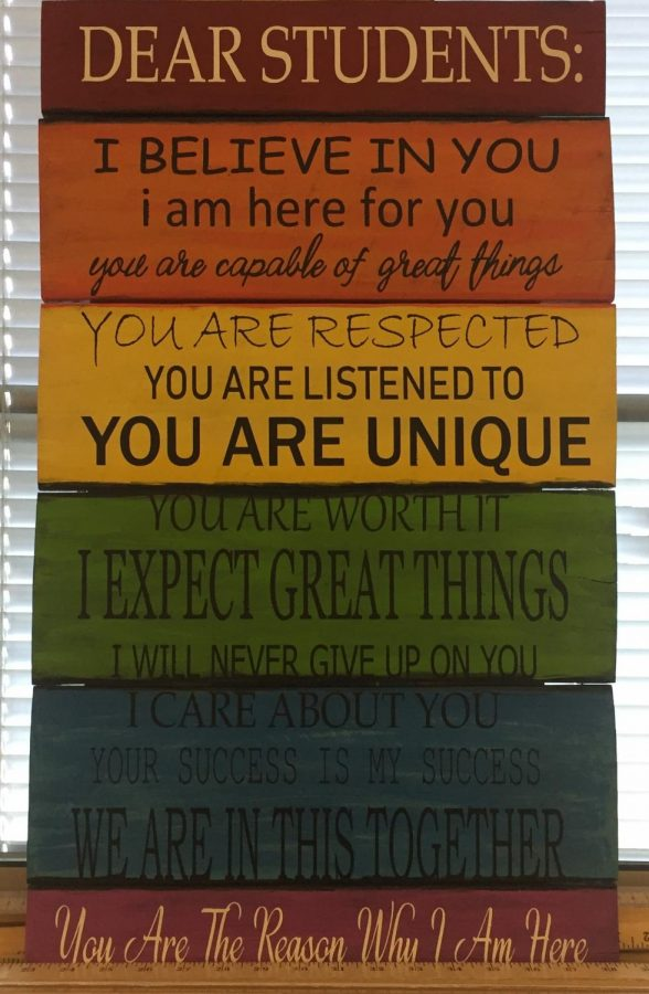 The sign above hangs in Mrs. Riddle's room. It is a reminder that all students are equal here at Dallastown.