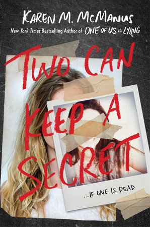 The official book cover of Two Can Keep A Secret, which contains two photos of girls. The smaller text on the photo in the front