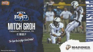 Dallastown kicker Mitchell Groh is only the third Wildcat player selected to the Big 33 Football Classic.